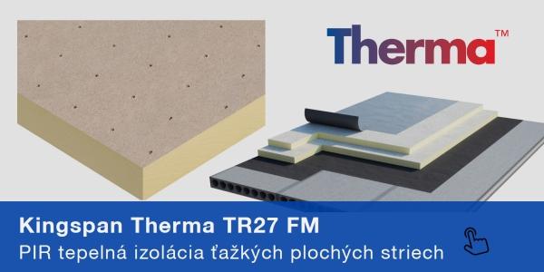 Kingspan-Therma-TR27-PIR-tepelna-izolaca-doska-tazka-plocha-strecha