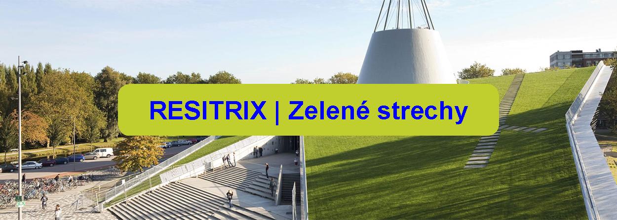 hydroizolacia-strecha-Resitrix-EPDM-ploche-zelene-strechy